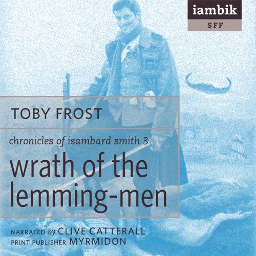 Wrath of the Lemming-Men  Audiolibri