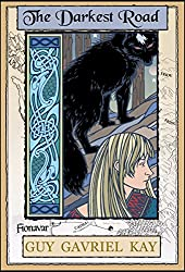 The Darkest Road: Book Three of the The Fionavar Tapestry