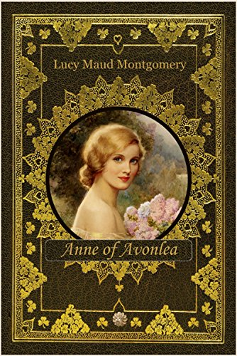 Anne of Avonlea (illustrated) (English Edition)