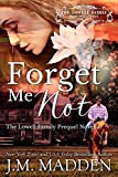 Forget Me Not (The Lowells of Honeywell, Texas) (English Edition)