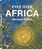 Eyes over Africa: text in English, German, French, Spanish and Italian (Photographer)