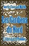 Telecharger Livres Les Gardiens du Nord Episode 1 Itineraires Troubles (PDF,EPUB,MOBI) gratuits en Francaise