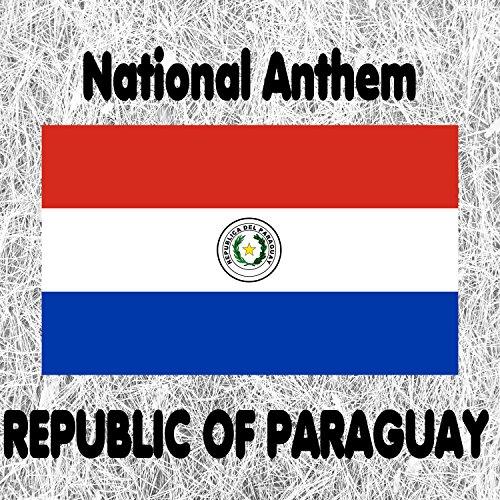 Republic of Paraguay - Paraguayos, República o muerte ...