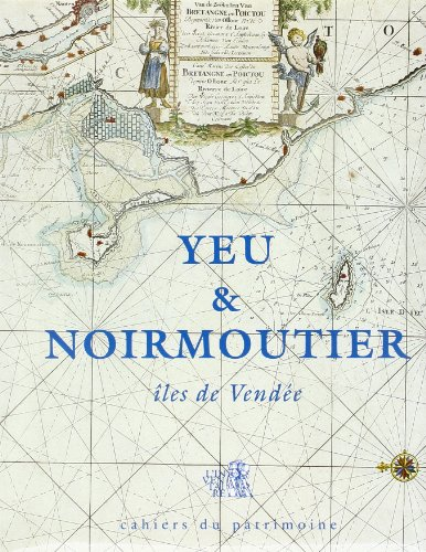 Yeu et Noirmoutier: îles de Vendée