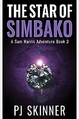 The Star of Simbako (A Sam Harris Adventure Book 3) Kindle Edition