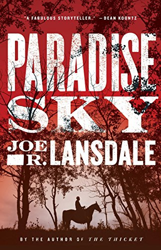 Paradise Sky (English Edition) por Joe R. Lansdale