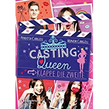 Casting-Queen, Band 02: Klappe, die zweite