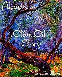 Algarve - Olive Oil Story (Algarve Stories) (English Edition)