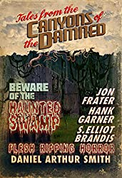 Tales from the Canyons of the Damned: No. 4 (English Edition)