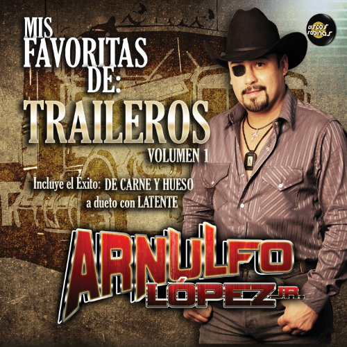 Mis Favoritas de Traileros Vol. 1