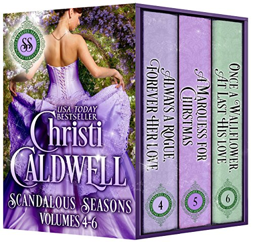 Scandalous Seasons: The Last Three Scandalous Seasons Novels