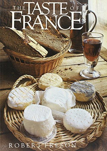 The Taste of France by Robert Freson (1988-02-26)