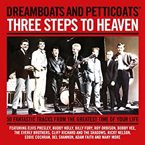 Dreamboats & Petticoats Presents: Three Steps to Heaven