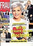Frau im Spiegel 11 2018 Birgit Schrowange Zeitschrift Magazin Einzelheft Heft