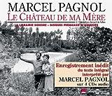 Le Château de Ma Mere - Lu par Marcel Pagnol