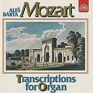 Mozart : Organ Transcriptions / A.Bárta