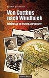 Von Cottbus Nach Windhoek by Helmut Hoffmann (2011-07-20)