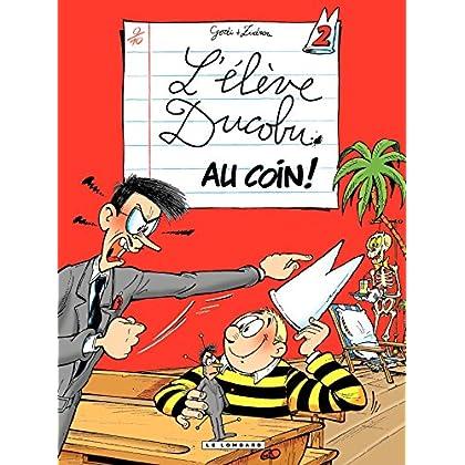 L'Elève Ducobu - tome 02 - Au Coin !