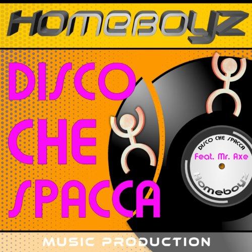 Disco che spacca (feat. Mr. Axe) [Pro-Aggressive Duke Mix] -