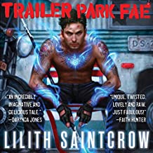 Trailer Park Fae: Gallow and Ragged, Book 1