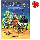 Tastenzauberei Weihnachtsmusizieren - Spielbuch für Klavier von A. Drabon mit vielfätigen Besetzungsmöglichkeiten : solo, vierhändig, Klavier, C-Instr., Gesang ... (+ herzförmiger Notenklammer)