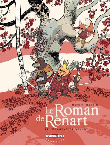 Le Roman de Renart, Tome 3 : Le jugement...