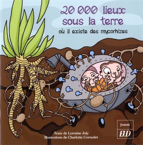 20000 lieux sous la terre où il existe des mycorhizes