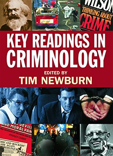 Key Readings in Criminology by Tim Newburn (Editor) › Visit Amazon's Tim Newburn Page search results for this author Tim Newburn (Editor) (1-Sep-2009) Paperback