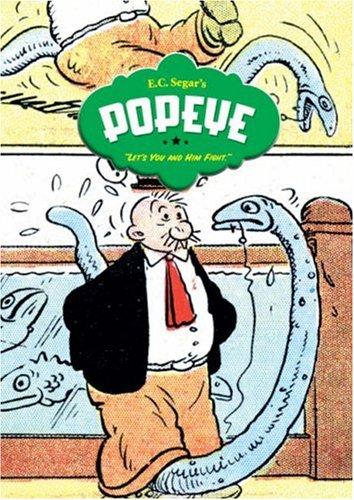 Popeye Volume 3: Let's You and Him Fight! v. 3 por E.C. Segar