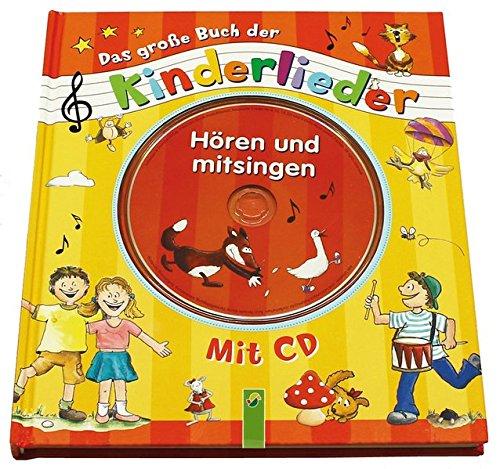 Das große Buch der Kinderlieder mit CD