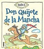 ¿Quién es Don Quijote de la Mancha?/ Who is Don Quixote de la Mancha?...