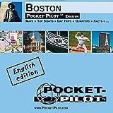 Pocket-Pilot Boston: Einzelkarten: Zentrum, Großraum & Region - Öffentliche Verkehrsmittel - Sehenswürdigkeiten - Ausflüge - Wissenswertes - Klima - .. - und vieles mehr - Englische Ausgabe - Markus Borch