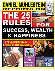 The 25 Rules For Success, Wealth & Happiness (English Edition)