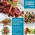 Poissons & Fruits de Mer Superbes - Une collection de recettes simples de poissons et fruits de mer, à cuire sous vide à la maison.