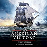 An American Victory (Studio Cast Recording)