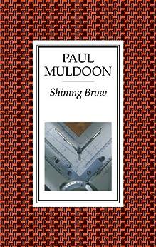 Shining Brow by [Muldoon, Paul]