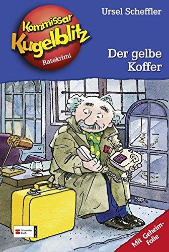 Preisvergleich Produktbild Kommissar Kugelblitz, Band 03: Der gelbe Koffer