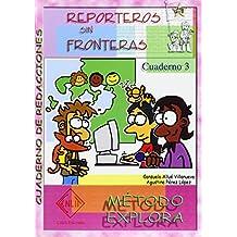 Cuaderno De Redacciones 3 - Reporteros Sin Fronteras - Explora