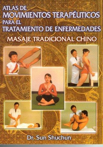 atlas de movimientos terapeuticos para el tratamiento de enfermedades y la conservacion de la salu