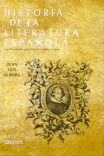 Historia literatura española vol. 2: epo: Época Barroca (VARIOS GREDOS) por Juan Luis Alborg Escartí
