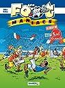 Les footmaniacs - Best of Top Humour par Béka
