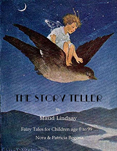 The Story Teller: Fairy Tales for Children age 0 to 99 … (English Edition) 99 Teller