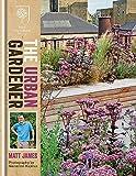 RHS The Urban Gardener (Royal Horticultural Society)