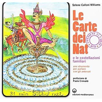 Carte Dei Nat E Le Costellazioni Familiari. Uno Strumento Per Parlare Con Gli Antenati. Con 37 Carte. Con Dvd