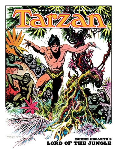 Edgar Rice Burroughs' Tarzan: Burne Hogarth's Lord of the Jungle (English Edition) (Film Kid Tarzan)