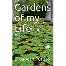 Gardens of my Life (English Edition)