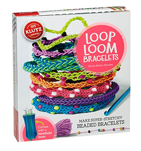 Loop Loom Bracelets: Make Super-Stretchy Beaded Bracelets di Anne Akers Johnson