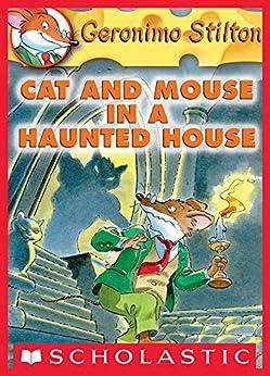 Geronimo Stilton #3: Cat and Mouse in a Haunted House von [Geronimo Stilton]