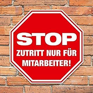 Hinweisschild Stop - Zutritt nur für Mitarbeiter - Achteckig - Stabile Aluminumverbund-Platte - (20 cm)