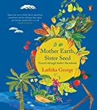 #7: Mother Earth, Sister Seed: Travels through India's Farmlands